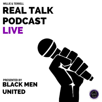 Willie & Terrell Real Talk Podcast Live
