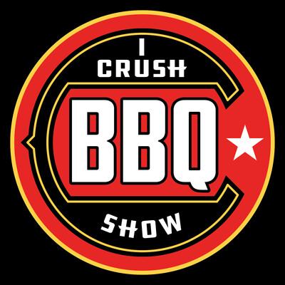 I Crush BBQ Show