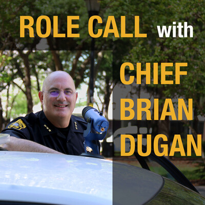 Role Call with Chief Brian Dugan