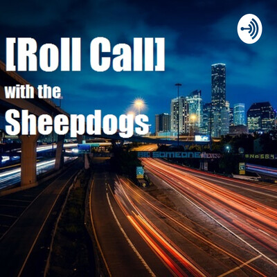 Roll Call with the Sheepdogs