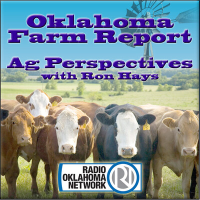 RON Ag Perspectives with Ron Hays on RON (Radio Oklahoma Network)