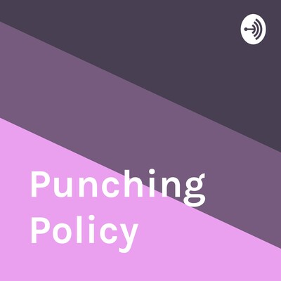 Punching Policy