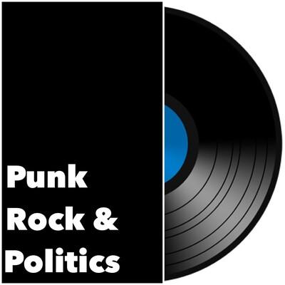 Punk Rock and Politics Podcast