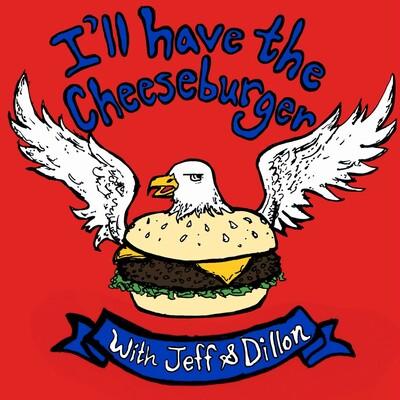 I'll Have The Cheeseburger