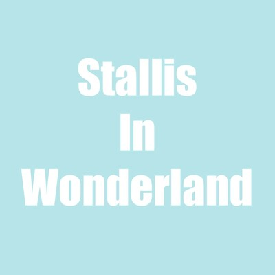 Stallis in Wonderland