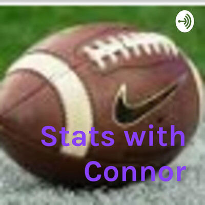 Stats with Connor