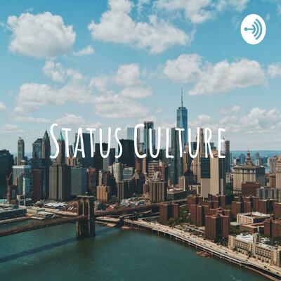 Status Culture