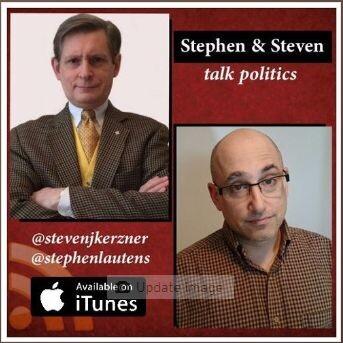 Stephen & Steven Talk Politics