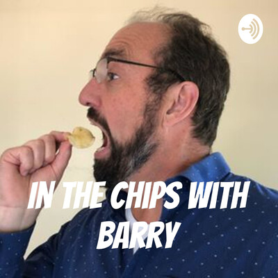 In The Chips with Barry