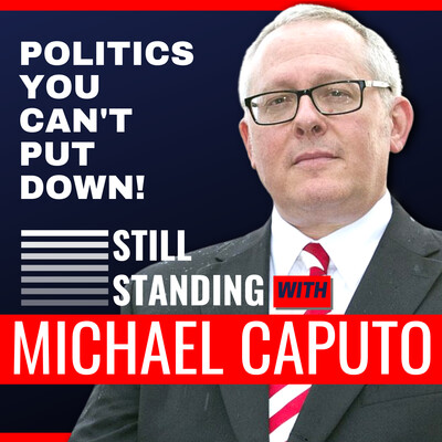 Still Standing with Michael Caputo