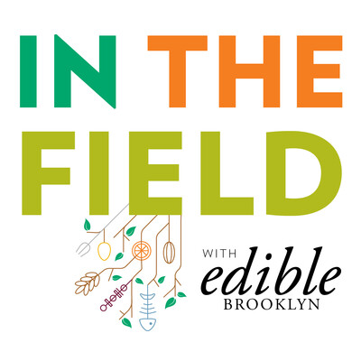 In the Field with Edible Brooklyn