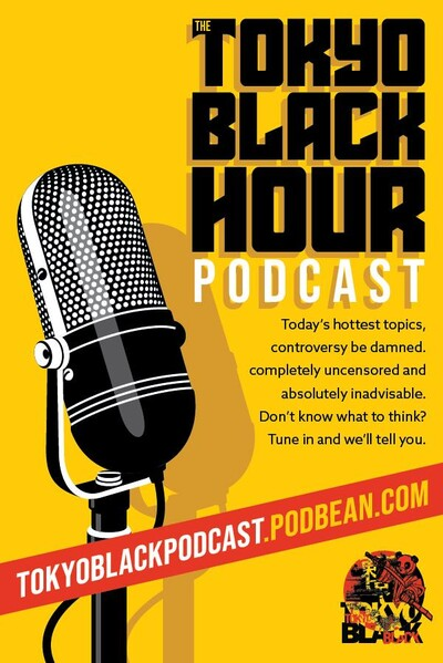The Tokyo Black Podcast