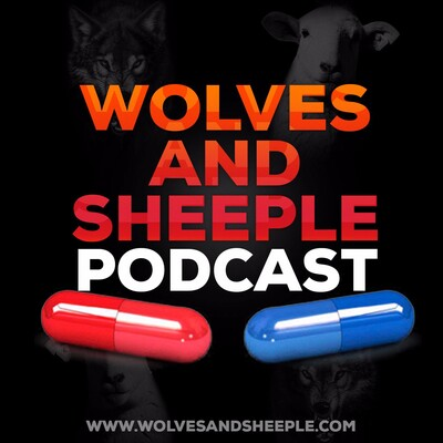 Wolves And Sheeple Podcast