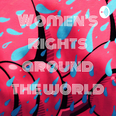 Women's rights around the world