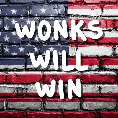 Wonks Will Win