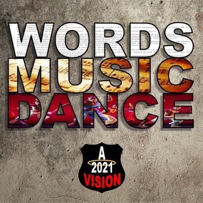 Words Music Dance