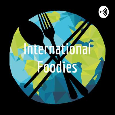 International Foodies