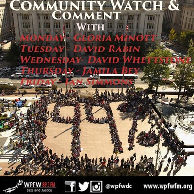 WPFW - Community Watch & Comment - Tuesday