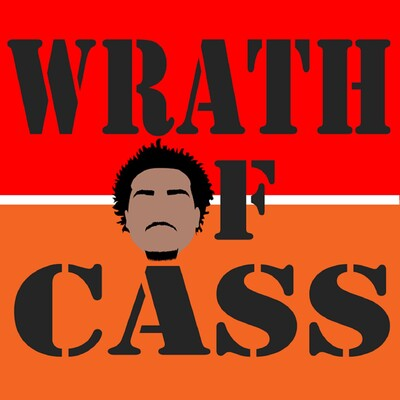 Wrath of Cass Podcast
