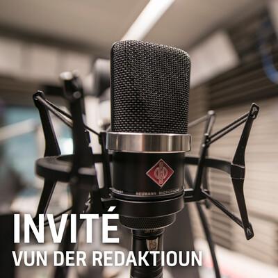 RTL - Invité vun der Redaktioun