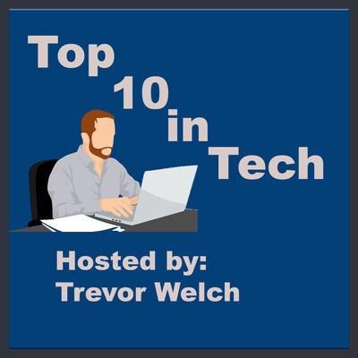 Top 10 in Tech