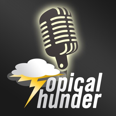 Topical Thunder