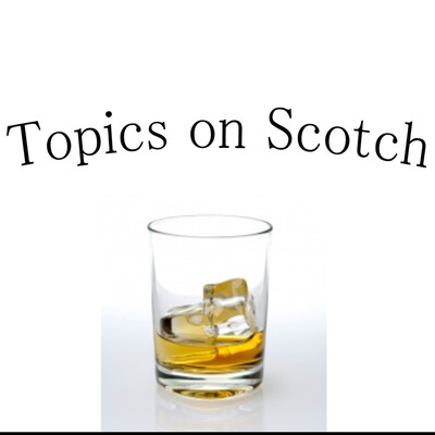 Topics On Scotch