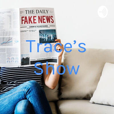 Trace's Show