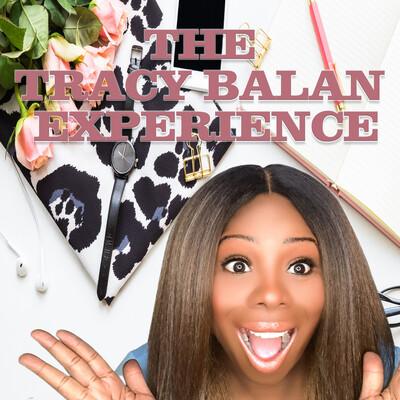 The Tracy Balan Experience