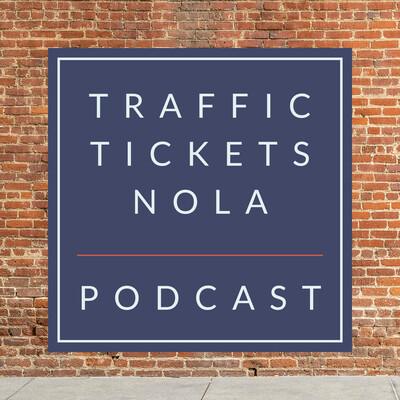Traffic Tickets NOLA