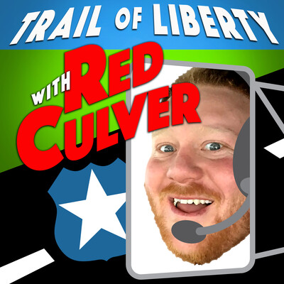 Trail Of Liberty with Red Culver