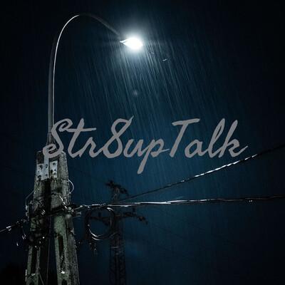 Str8upTalk