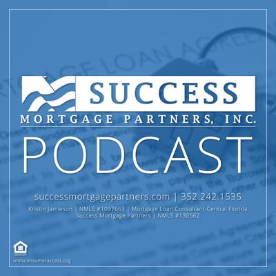 Success Mortgage Partners - With Kristin Jamieson