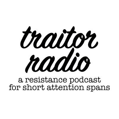 Traitor Radio