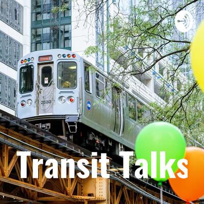 Transit Talks