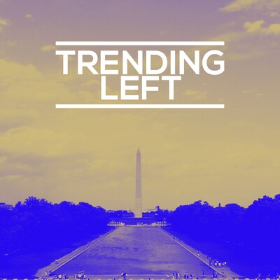 Trending Left