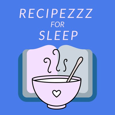 RecipeZZZ for Sleep