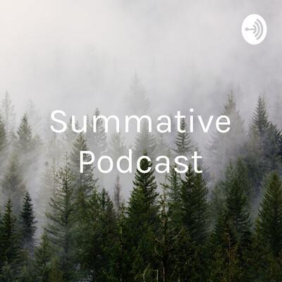 Summative Podcast - Patrick Clarkin