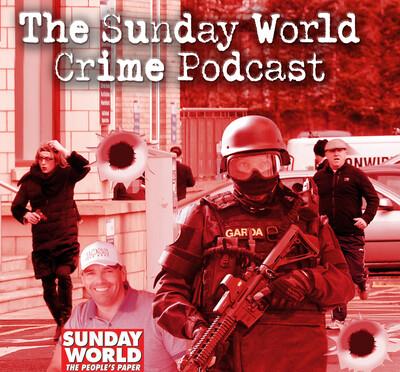 Sunday World Crime Pocast