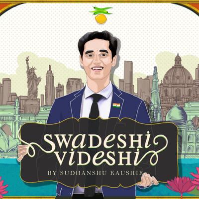 Swadeshi/Videshi