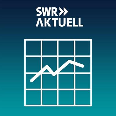 SWR Aktuell - Wirtschaft