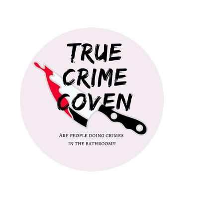True Crime Coven