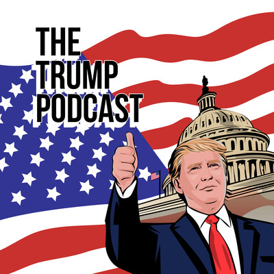 The Trump Podcast