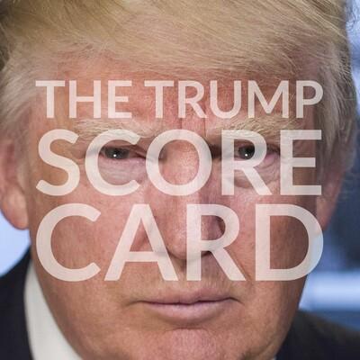 The Trump Scorecard