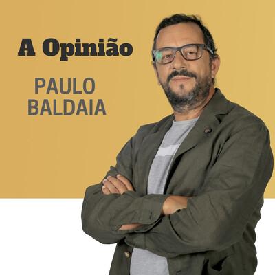TSF - A Opinião de Paulo Baldaia - Podcast