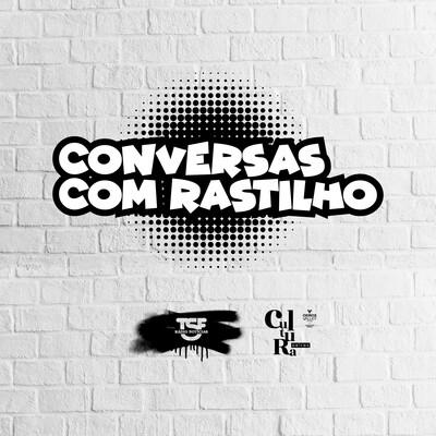 TSF - Conversas com Rastilho - Podcast