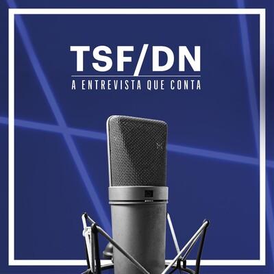 TSF - Entrevista TSF-DN - Podcast
