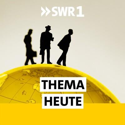 SWR1 Thema heute