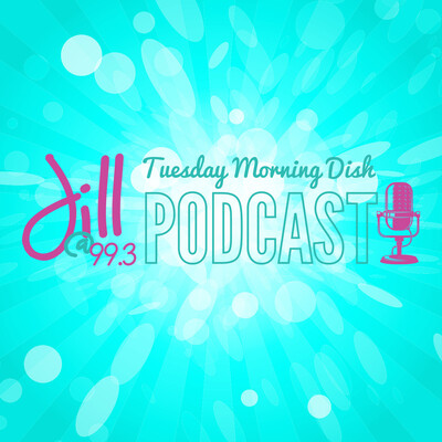 Tuesday Morning Dish Podcast