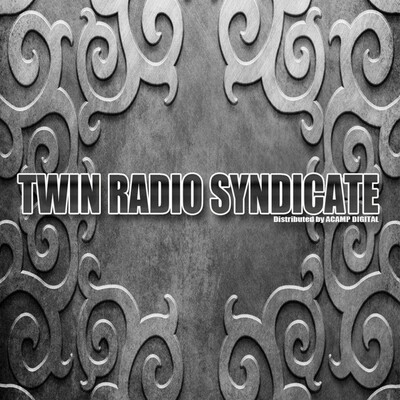 Twin Radio Syndicate Presents: Real Talk
